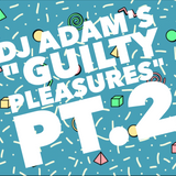 """The Bert Show's """"Guilty Pleasures"""" Pt.2 on i106 The Hits"""