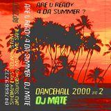 DJ Mate Dancehall 2000 Vol 2 Beach side