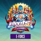 Intents Festival 2019 - Warmup Mix E-Force
