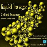 Liquid Lounge - Chilled Psyence (Episode Twenty Nine) Digitally Imported Psychill July 2016