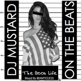[WUPTEAM] Dj Mustard on the Beats @IAMTEEJESS