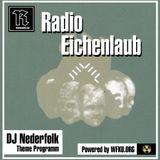 Radio & Podcast : DJ Nederfolk : Theme : Radio Eichenlaub