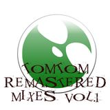TomTom's ReMastered Mixes Vol.1