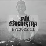 Evil Orchestra Episode 21