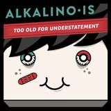 Alkalino Is T.O.F.U.