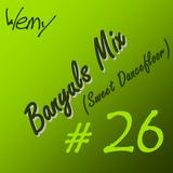 Banyuls Mix #26 (Sweet Dancefloor)