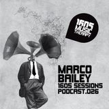 1605 Podcast 026 with Marco Bailey