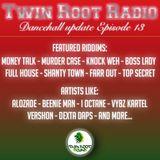 Twin Root Radio -Episode 13