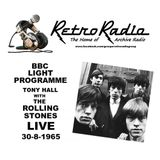 TONY HALL WITH THE ROLLING STONES LIVE - BBC LIGHT PROGRAMME - 30-8-1965