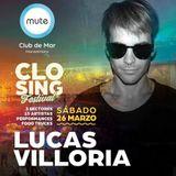 Lucas Villoria - Closing Club Mute 2016 @ ARGENTINA.