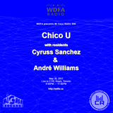 Micasa Radio with Special Guest Chico U + Micasa Residents - May 2017