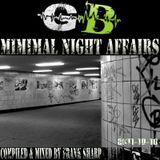 MINIMAL NIGHT AFFAIRS 001 with FRANK SHARP
