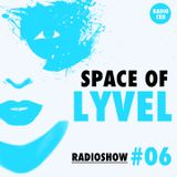SPACE OF LYVEL | Radio CEH #06