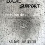 Local Support #30 *Julie Normal*