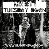 Stamp Mix #17: Tuesday Born