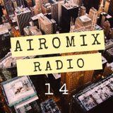 AIROMIX RADIO Episode 14