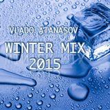 Vlado Atanasov - Winter Mix December 2015