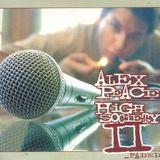 Alex Peace Presents High Society 2