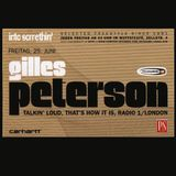 TEQUILA! Gilles Peterson, Rainer Trueby, MC Earl Zinger & Into Sometin' Crew, May 1998
