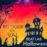 BEAT LAB HALLOWEEN #5 VAL b2b BIG DOOB (+ HOST DNC)