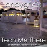 andygri | Tech Me There [september tech session #410]