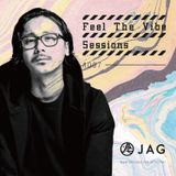 JAG - Feel The Vibe Sessions #007