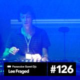 Lee Fraged - Guest Mix #126