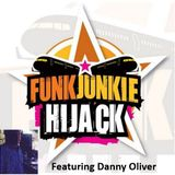 FunkJunkie Hijack Show Featuring Danny Oliver 6th April 2017