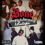 BONE THUGZ(N)HARMONY MIXTAPE #tribute