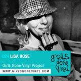 Girls Gone Vinyl Exclusive Mix #24 - Lisa Rose - San Francisco