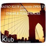 Oskar & Tom Dracke Dj Set @ Open DJ - Radio Klub France