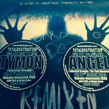 "TYMON & ANGEL INTRODUCTION MIX For ""TOTAL DESTRUCTION VOL.7"""