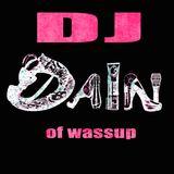 DJ DAIN of wassup #2
