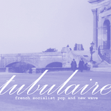Tubulaire: French Socialist Pop and New Wave