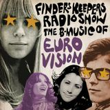 Finders Keepers Radio Show - Eurovision Special