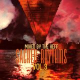 Sacred Rhythms Vol.3 mixed by the Heff