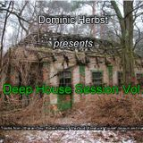 Dominic Herbst-Deep House Session Vol.1 [only for promotional use]