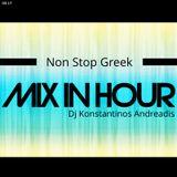 Mix In Hour - Greek Non Stop - Dj Konstantinos Andreadis