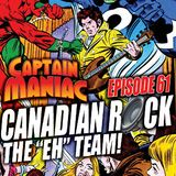 Episode 61 / Canadian Rock: The Eh Team