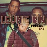 LeuNie Bin Podcast - Episode Two (Bring The Noise)