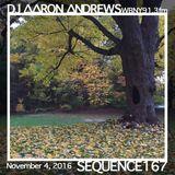 Sequence 167-DJ Aaron Andrews-November 4, 2016