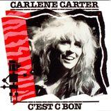 Carlene Carter – C'est C Bon  1983