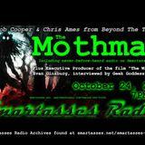 SMARTASSES RADIO: The Mothman & Evan Ginzburg
