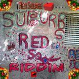 """Mr. Bruckshut - """"Suburb Riddim (2014) Mix"""""""