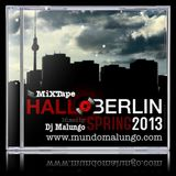 Hallo Berlin! MiXTAPE Spring 2013