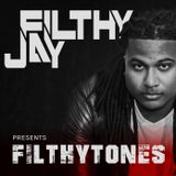 012 - Filthy Jay presents Filthytones
