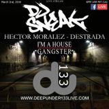 Hector Moralez Live at Deepunder133Live (Recorded on 3/2/18)