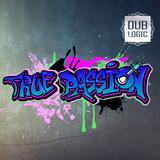 True Passion #3 mit Dub Logic (05.11.2017)