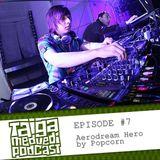 [TAIGA.MEDVEDI podcast] Episode#7 / Aerodream hero by Popcorn