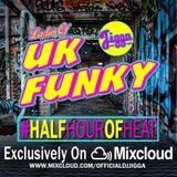UK FUNKY PT1 (LADIES OF UK FUNKY) #HALFHOUROFHEAT @OFFICIALDJJIGGA